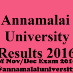 Annamalai University Results 2016 of Nov/Dec Exam 2016-17 download @annamalaiuniversity.ac.in