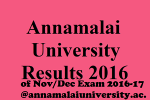 of Nov/Dec Exam 2016-17 download @annamalaiuniversity.ac.in
