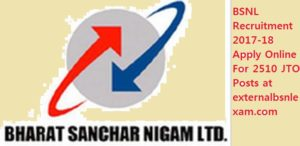 BSNL Recruitment 2017-18 Apply Online For 2510 JTO Posts at externalbsnlexam.com