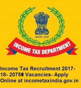 20750 Vacancies- Apply Online at incometaxindia.gov.in