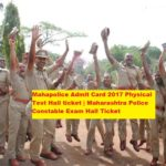 Mahapolice Admit Card 2017 Physical Test Hall ticket Maharashtra Police Constable Exam Hall Ticket