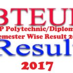UP Polytechnic Diploma BTEUP Results 2017 Semester Wise download @ uppresults.in
