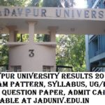 Jadavpur University Results 2017-18 JU Exam Pattern, Syllabus, UG/PG Model Question Paper, Admit Card, Time Table at jaduniv.edu.in