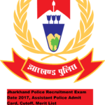 Jharkhand Police Recruitment Exam Date 2017, Assistant Police Admit Card, Cutoff, Merit List