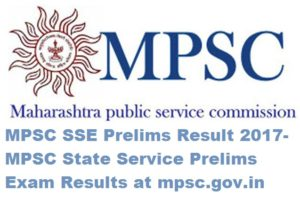 MPSC SSE Prelims Result 2017- MPSC State Service Prelims Exam Results at mpsc.gov.in