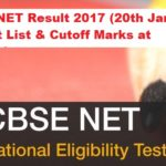 CBSE UGC NET Result 2017 (January Exam) Merit List & Cutoff Marks at cbsenet.nic.in
