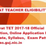 Gujarat TET 2017-18 Notification, Application Form, Exam Date, Syllabus at ojas.guj.nic.in
