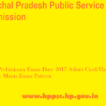 HPPSC Preliminary Exam Date 2017 Admit Card/Hall Ticket Prelims & Mains Exam Pattern