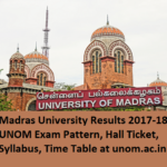 Madras University Results 2017-18 UNOM Exam Pattern, Hall Ticket, Syllabus