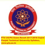 PTU UG-PG Exam Result 2017-2018 Gujral Punjab Technical University Syllabus, www.ptu.ac.in