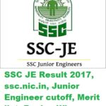 SSC JE Result 2017, ssc.nic.in, Junior Engineer cutoff, Merit list- Region Wise