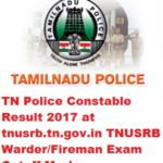 TN Police Constable Result 2017 at tnusrb.tn.gov.in TNUSRB Warden/Fireman Exam Cutoff Marks