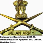 Indian Army Recruitment 2017-18, indianarmy.nic.in Apply for SSC Officer, Havildar Posts