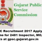 GPSC Recruitment 2017 Apply Online for 2481 Inspector, MO, AE Posts at gpsc.gujarat.gov.in