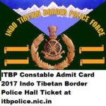 ITBP Constable Admit Card 2017 Indo Tibetan Border Police Hall Ticket at itbpolice.nic.in