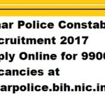 Bihar Police Constable Recruitment 2017 Apply Online for 9900 Vacancies at biharpolice.bih.nic.in