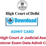 How to get Delhi High Court JJA/Restorer, Court Attendant Exam Hall Ticket/Admit Card 2017