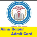 AIIMS Raipur Admit Card for Staff Nurse Grade I and II Recruitment 2017 Released on aiimsraipur.edu.in